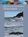 Machine Embroidered Seascapes