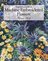Beginner's Guide to Machine Embroidered Flowers
