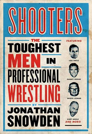 Shooters by Jonathan Snowden