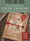 The Complete Book of Celtic Designs