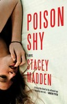 Poison Shy by Stacey Madden