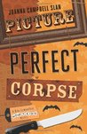 Picture Perfect Corpse (Kiki Lowenstein Scrap-n-Craft Mystery, #7)