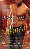 Possess Me at Midnight (Doomsday Brethren, #3)