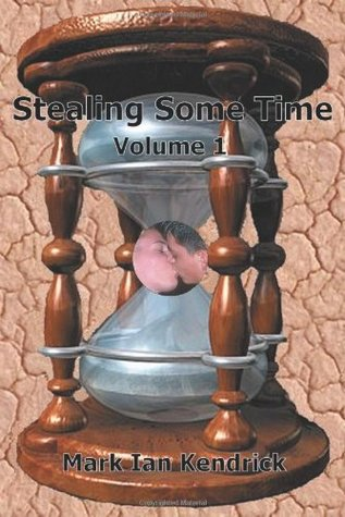 Stealing Some Time: Volume 1