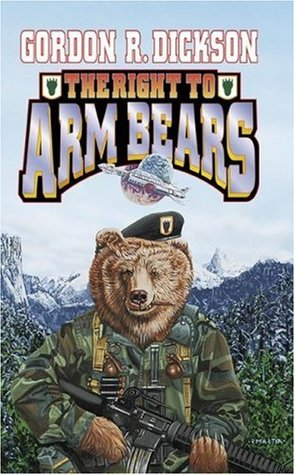 The Right to Arm Bears by Gordon R. Dickson