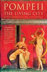 Pompeii: The Living City