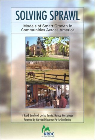 Solving Sprawl: Models of Smart Growth in Communities Across America