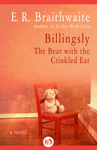 Billingsly: The Bear with the Crinkled Ear
