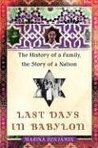Last Days in Babylon: The History of a Family, the Story of a Nation