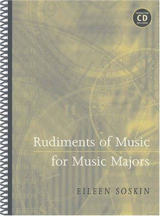 Rudiments of Music for Music Majors by Eileen Soskin