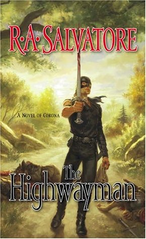 The Highwayman by R.A. Salvatore