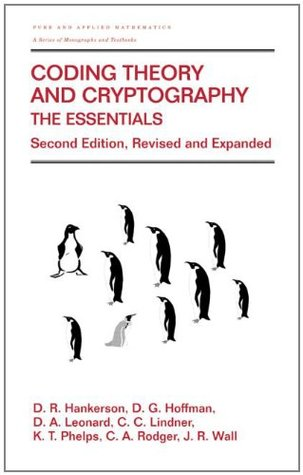 Coding Theory and Cryptography: The Essentials (Pure and Applied Mathematics)
