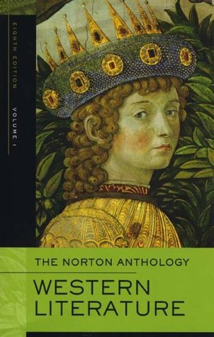 The Norton Anthology of Western Literature, Volume 1 by Sarah N. Lawall