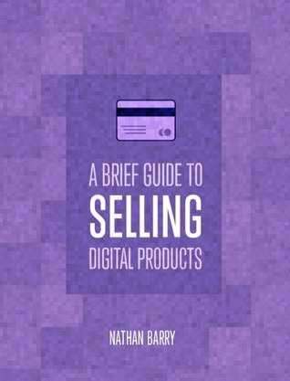 A brief guide to selling digital products