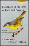 Handbook of the Birds of India and Pakistan: Together with Those of Bangladesh, Nepal, Sikkim, Bhutan and Sri Lanka: Volume 8: Warblers to Redstarts