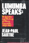 Lumumba Speaks: The Speeches and Writings of Patrice Lumumba, 1958-1961
