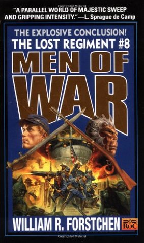 Men of War by William R. Forstchen