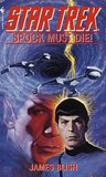 Spock Must Die! (Star Trek Adventures, #1)