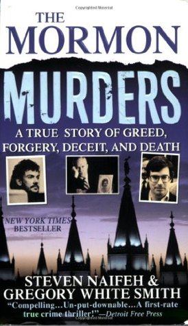 The Mormon Murders by Steven Naifeh
