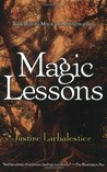 Magic Lessons (Magic or Madness, #2)