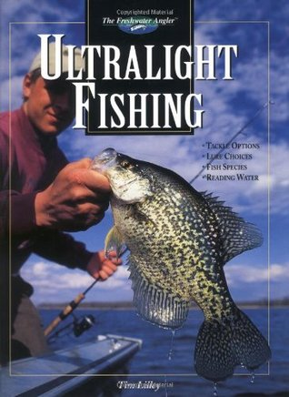 Ultralight Fishing (The Freshwater Angler)