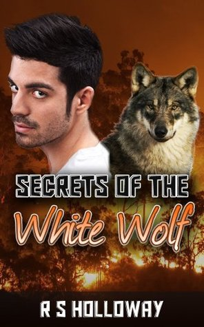 Secrets Of The White Wolf (White Werewolf #1)