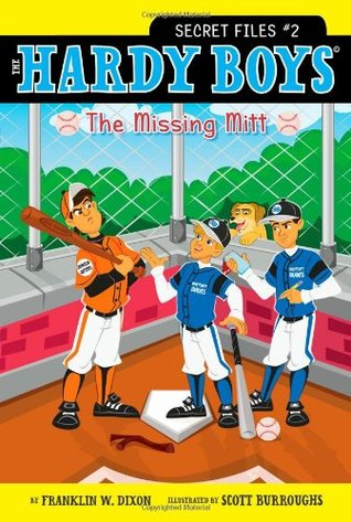 The Missing Mitt (The Hardy Boys: Secret Files, #2)