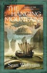 The Hanging Mountains (Books of the Cataclysm, #3)