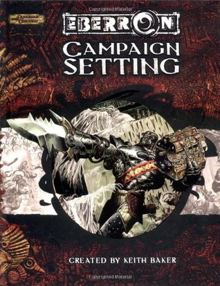 Eberron Campaign Setting by Keith Baker