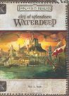 City of Splendors: Waterdeep (Forgotten Realms) (Dungeons & Dragons v.3.5)