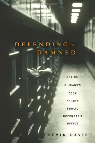 Defending the Damned by Kevin A. Davis