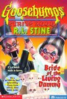 Bride of the Living Dummy by R.L. Stine