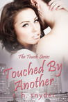 Touched by Another by T.H. Snyder