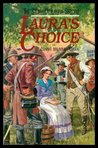 Laura's Choice: The Story Of Laura Secord