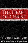 The Heart of Christ (Vintage Puritan)