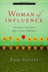 Woman of Influence: Ten Traits of Those Who Want to Make a Difference