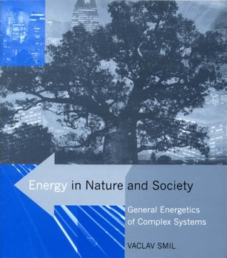 Energy in Nature and Society: General Energetics of Complex Systems