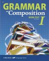 A Beka, Grammar and Composition Work-text 1, Fifth Edition, Student Book