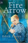 Fire Arrow (The Songs of Eirren, #2)