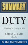 Duty: Memoirs of a Secretary at War by Robert M Gates -- Summary, Review & Analysis