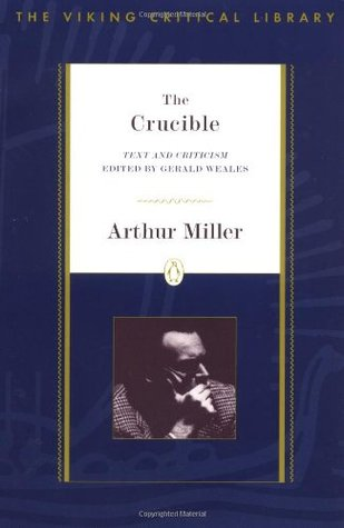 criticizing the crucible Literary analysis essay for the crucible by arthur miller essaysthe play the crucible by arthur miller has one character that is true to himself and stands out above all the rest.