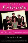 Best of Friends: The Unofficial Friends Companion