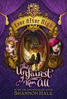 The Unfairest of Them All (Ever After High, #2)