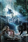 The Gift (Chiveis Trilogy, #2)