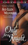 Only for a Knight (MacKenzie, #3)