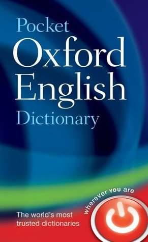 Pocket Oxford English Dictionary by Catherine Soanes