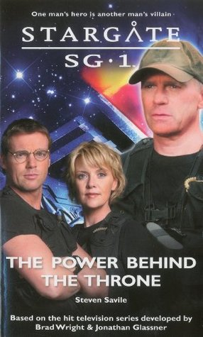 The Power Behind the Throne (Stargate SG-1, #15)