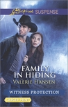 Family in Hiding (Witness Protection #5)