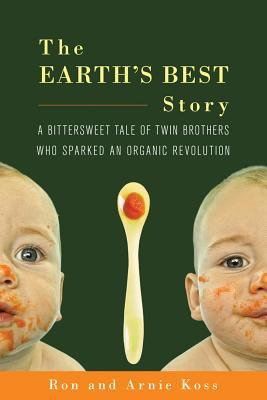 The Earth's Best Story by Ron Koss