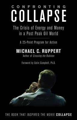 Confronting Collapse by Michael C. Ruppert